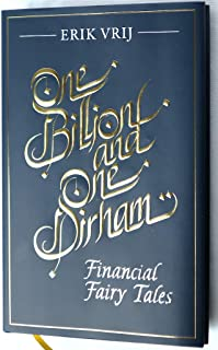 ONE BILLION AND ONE DIRHAM – FINANCIAL FAIRY TALES