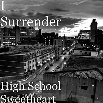 High School Sweetheart