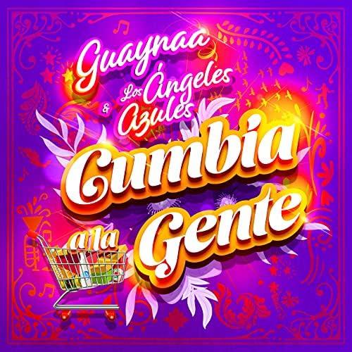 Guaynaa & Los Ángeles Azules