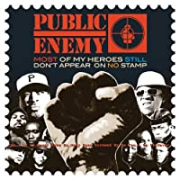 Most of My Heroes Still Don't Appear On No Stamps by Public Enemy (2012-11-04)