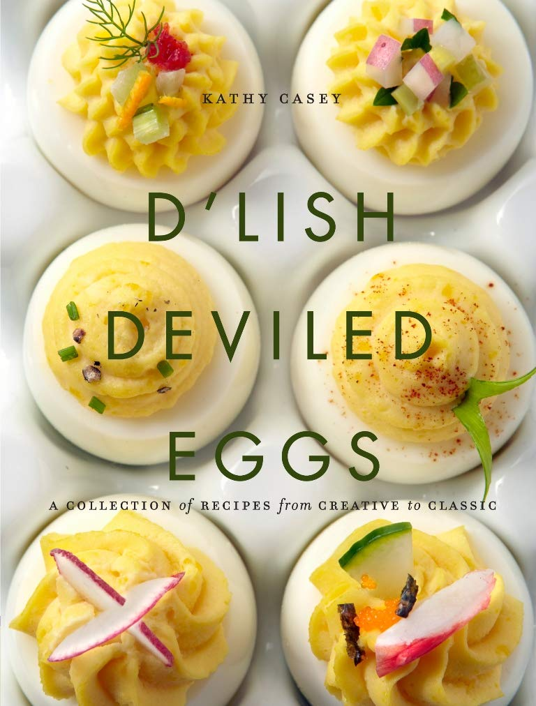 Image OfD'Lish Deviled Eggs: A Collection Of Recipes From Creative To Classic