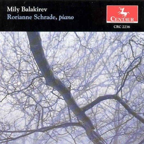 Balakirev: Piano Music by Rorianne Schrade (2013-05-03)