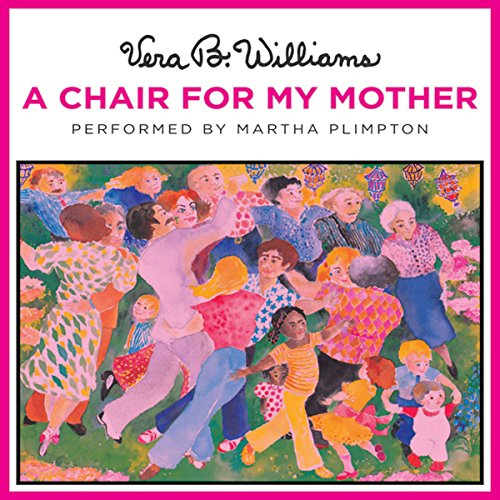A Chair for My Mother Audiobook By Vera B. Williams cover art