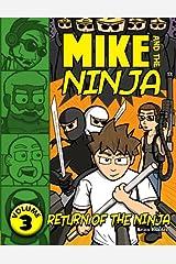 Mike and the Ninja: Return of the Ninja Paperback
