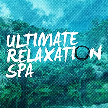 Ultimate Relaxation Spa