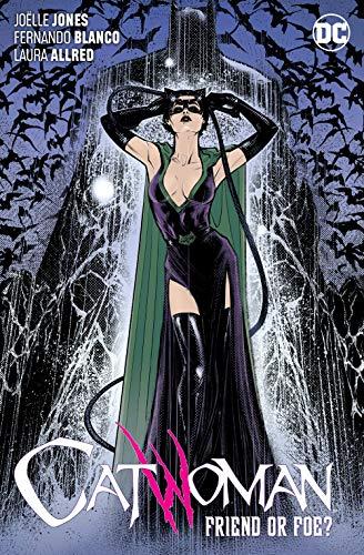 Catwoman Vol. 3: Friend or Foe?