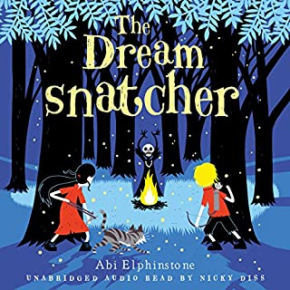 The Dreamsnatcher                   By:                                                                                                                                 Abi Elphinstone                               Narrated by:                                                                                                                                 Nicky Diss                      Length: 7 hrs and 4 mins     6 ratings     Overall 4.3