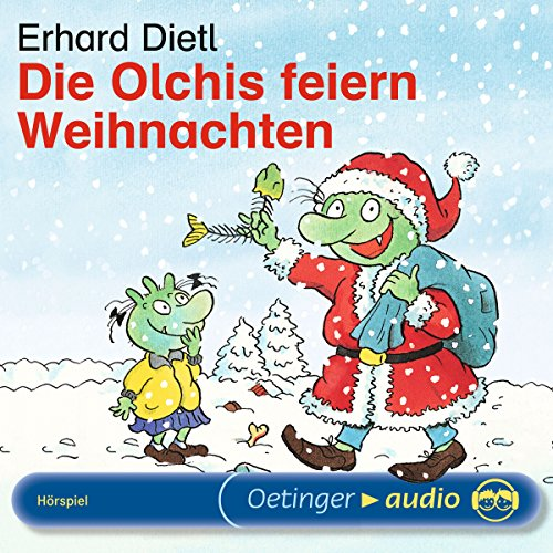 Die Olchis feiern Weihnachten                   By:                                                                                                                                 Erhard Dietl                               Narrated by:                                                                                                                                 Rainer Schmitt,                                                                                        Stephanie Kirchberger,                                                                                        Eva Michaelis                      Length: 25 mins     Not rated yet     Overall 0.0