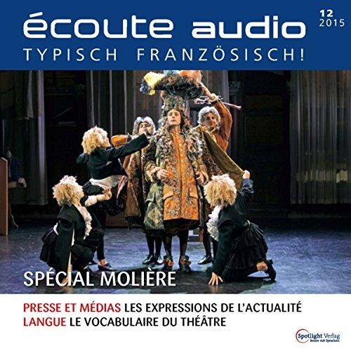 Écoute audio - Spécial Molière. 12/2015 audiobook cover art