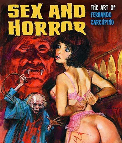 Compare Textbook Prices for Sex and Horror: The Art of Fernando Carcupino 3 Illustrated Edition ISBN 9781912740031 by Carcupino, Fernando