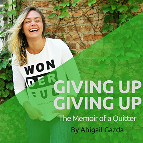 Giving Up Giving Up audiobook cover art