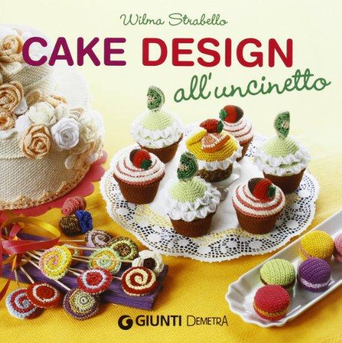 Cake design all'uncinetto