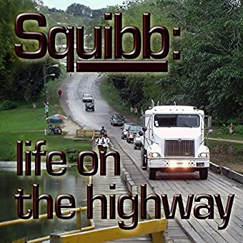 Life on the Highway