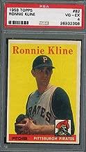 1958 TOPPS #82 RONNIE KLINE PSA 4