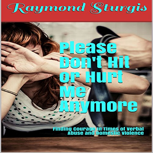 Please Don't Hit or Hurt Me Anymore! audiobook cover art