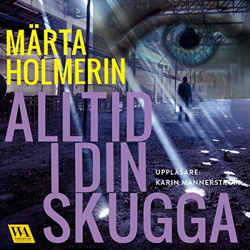 Alltid i din skugga (Julia och Alexander 2) audiobook cover art