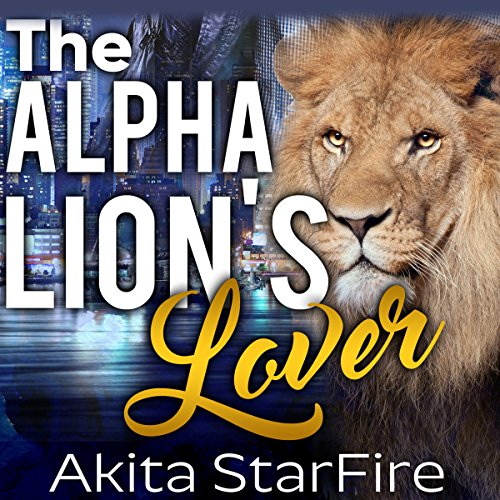 The Alpha Lion's Lover audiobook cover art