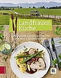 Landfrauen Küche: 14 bayerische Landfrauen kochen mit Herz und Leidenschaft