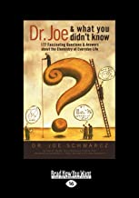 Dr. Joe and What You Didn't Know: 177 Fascinating Questions about the Chemistry of Everyday Life (Large Print 16pt)