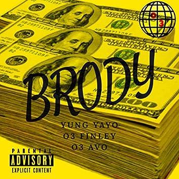 Brody (feat. O3 Finley & O3 AVO)