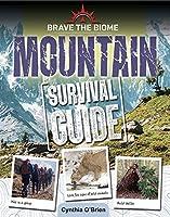 Mountain Survival Guide (Brave the Biome)