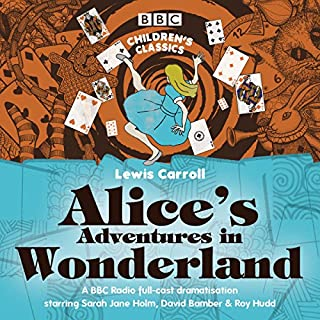 Alice's Adventures in Wonderland (BBC Children's Classics) cover art