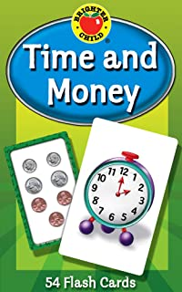 Carson Dellosa - Time and Money Flash Cards - 54 Cards for Telling Time on Digital and Analog Clocks, Counting Money, Reading Numbers, Ages 5 and up (Brighter Child Flash Cards)