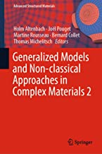 Generalized Models and Non-classical Approaches in Complex Materials 2 (Advanced Structured Materials Book 90)