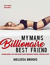 My Man's Billionaire Best Friend : Shared Harem MFF Temptation Secret Dominant Menage Romance Story (Taboo Love Book 1)