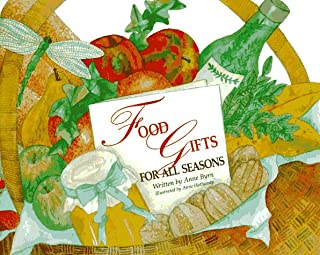 Food Gifts for All Seasons