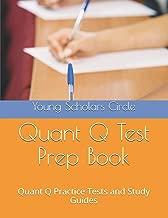 Quant Q Test Prep Book: Quant Q Practice Tests and Study Guides (Volume 1)