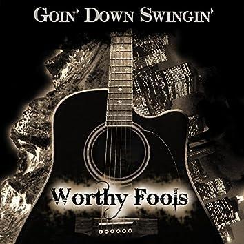 Goin' Down Swingin' - EP