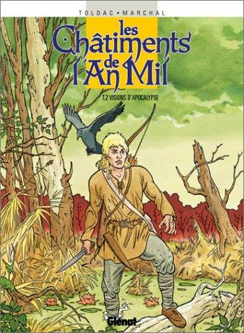 Les Châtiments de l'an mil, tome 2 : Visions d'Apocalypse