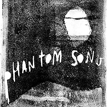 Phantom Song