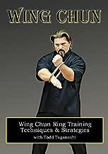 Wing Chun Ring Training: Techniques & Strategies