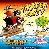 Piraten Party; 14 abenteuerliche Piratenlieder; incl. Liedtexte zum Mitsingen; Weil wir wilde Seeräuber sind; Piratenleben; Seeräubers Nachtlied; 10 freche Piraten; Piratenopa Joe; Auf zum Piratenfest; Kinderparty; Kinderlieder; Kinder