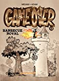 Game Over - Tome 12 : Barbecue royal