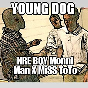 Young Dog (feat. NRE Boy Monniman)