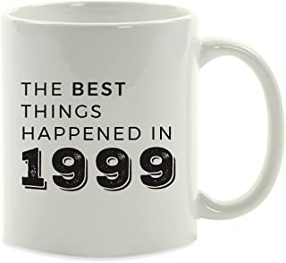 Andaz Press 11oz. Birthday Milestone Coffee Mug Gift, The Best Things Happened in 1999, 1-Pack, 19th, 20th, 21st, 22nd Birthday, Anniversary Ideas for Him or Her