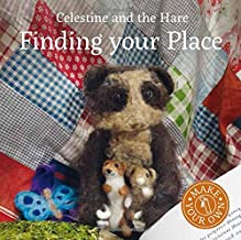 Finding Your Place (Celestine and the Hare)