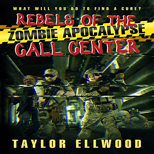 Rebels of the Zombie Apocalypse Call Center cover art