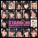 【メーカー特典あり】STARDOM GODDESSES OF MUSIC(メーカー多売:生写真付)