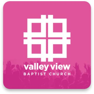Valley View Baptist Mobile App