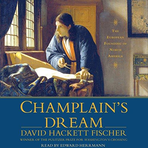Champlain's Dream audiobook cover art