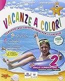 Vacanze a colori. Per la Scuola elementare: 2