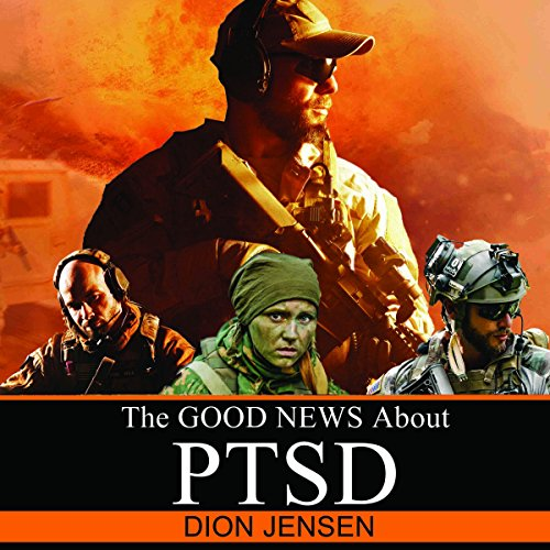 The Good News About PTSD audiobook cover art