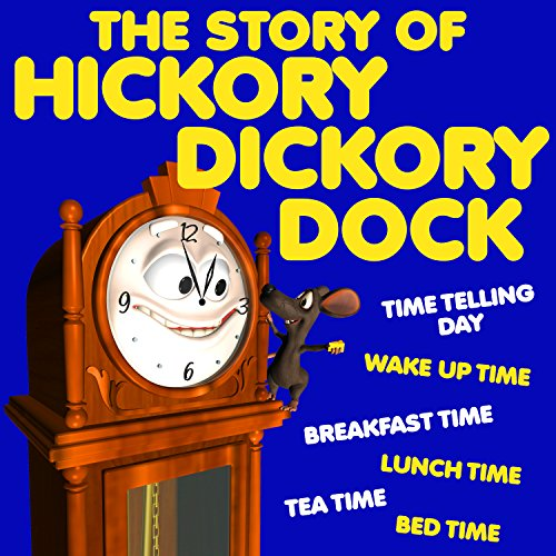The Story of Hickory Dickory Dock audiobook cover art