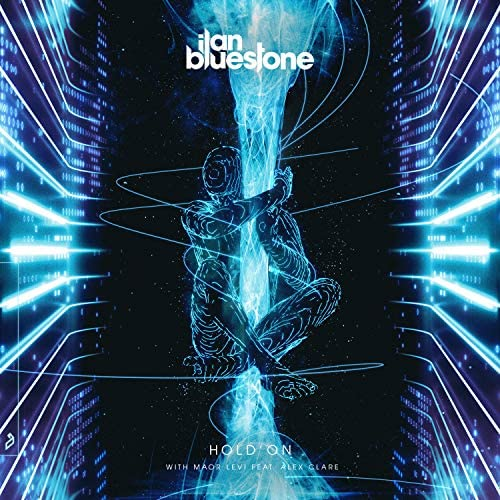 ILan Bluestone & Maor Levi feat. Alex Clare