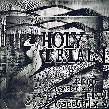 Holy Trials