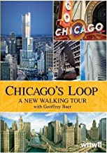 Chicago's Loop: A New Walking Tour